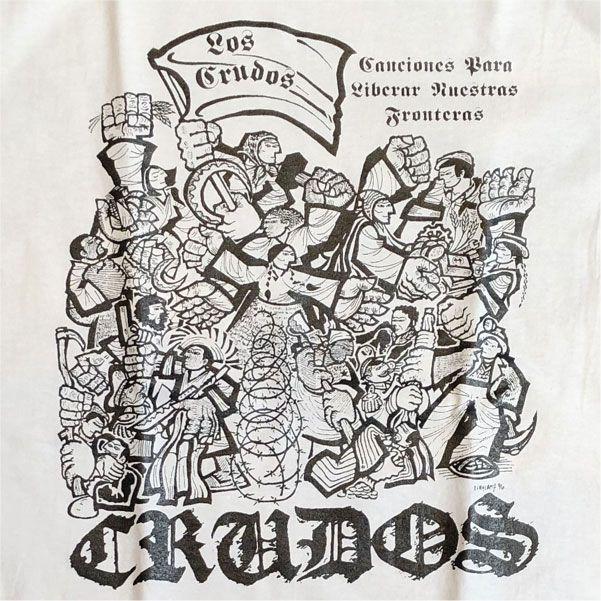 LOS CRUDOS Tシャツ Canciones Para Liberar Nuestras Fronteras