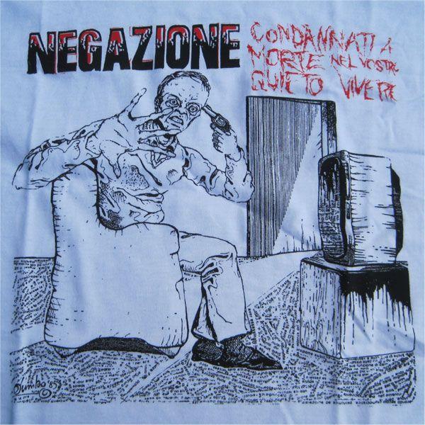NEGAZIONE Tシャツ Condannati a morte nel vostro quieto vivere