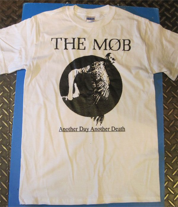 THE MOB Tシャツ ANOTHER DAY ANOTHER DEATH