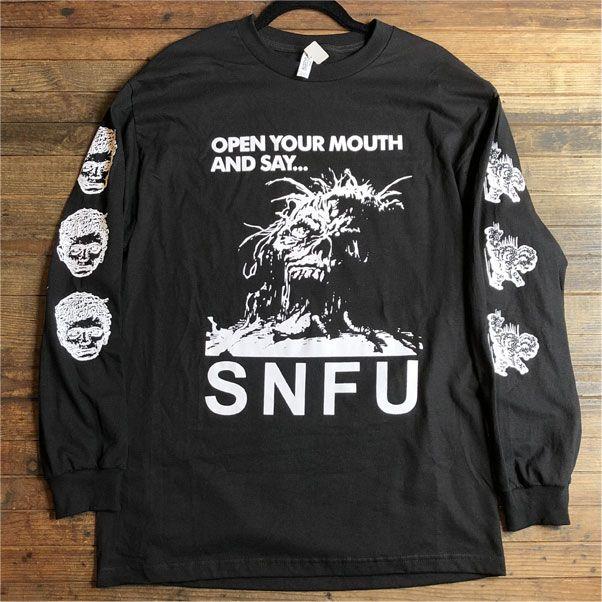 S.N.F.U ロンT OPEN YOUR MOUTH AND SAY… オフィシャル!