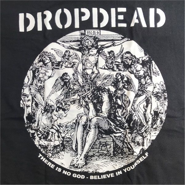 DROPDEAD Tシャツ THERE IN NO GOD