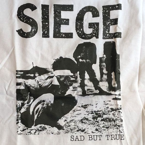 SIEGE Tシャツ SAD BUT TRUE