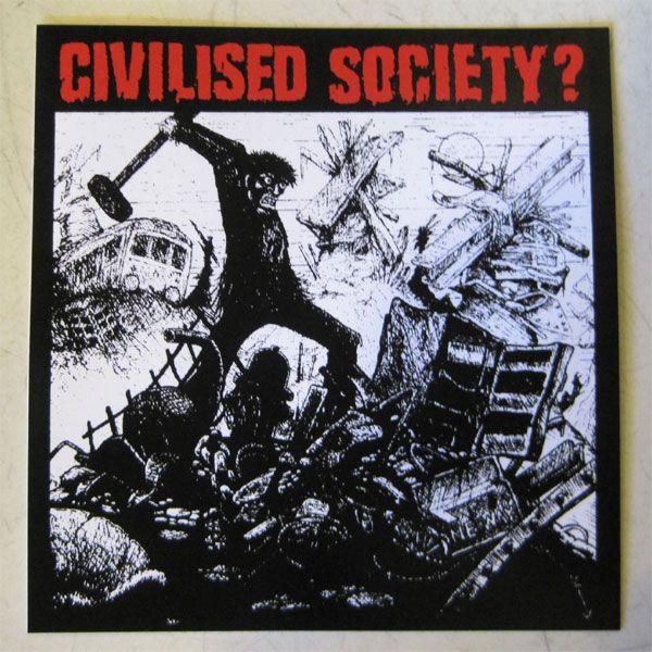 CIVILISED SOCIETY? ステッカー