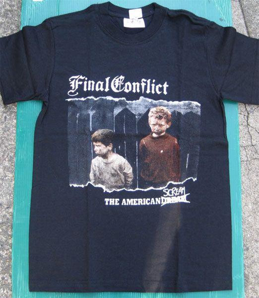 FINAL CONFLICT Tシャツ AMERICAN SCREAM