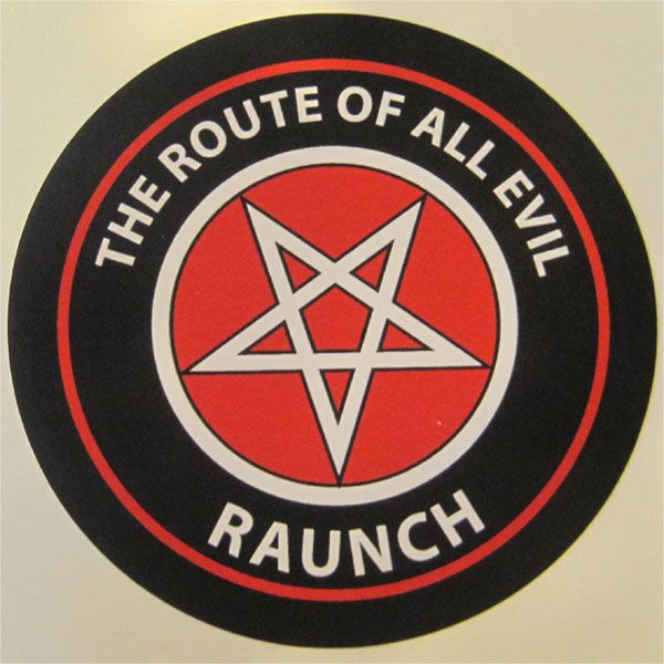 RAUNCH RECORDS ステッカー ROUTE OF ALL EVIL