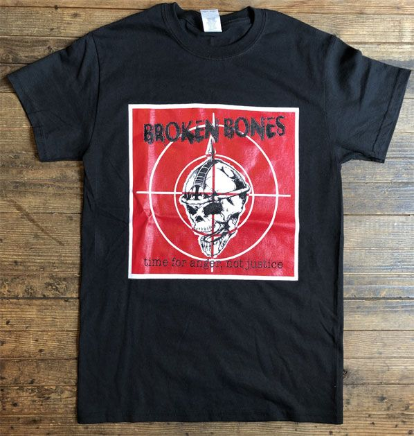 BROKEN BONES Tシャツ Time For Anger, Not Justice