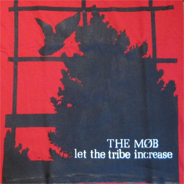 THE MOB Tシャツ Let the tribe increase