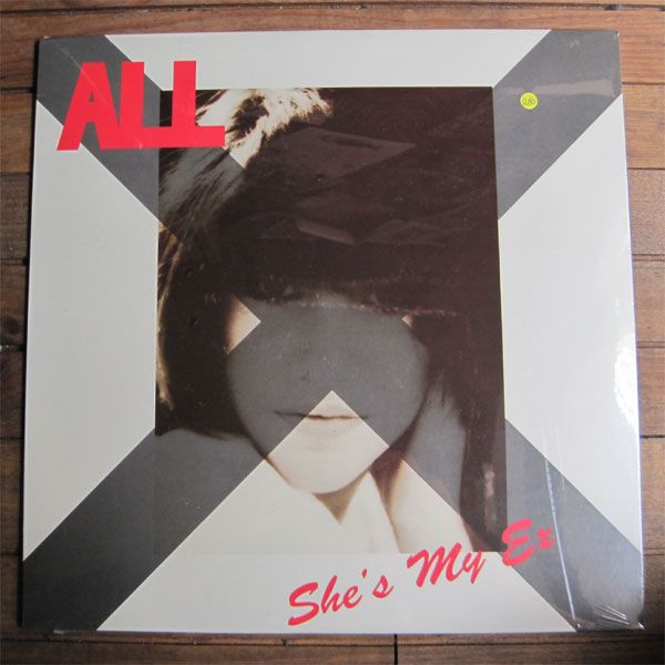 "ALL 12"" SINGLE  SHE'S MY EX"