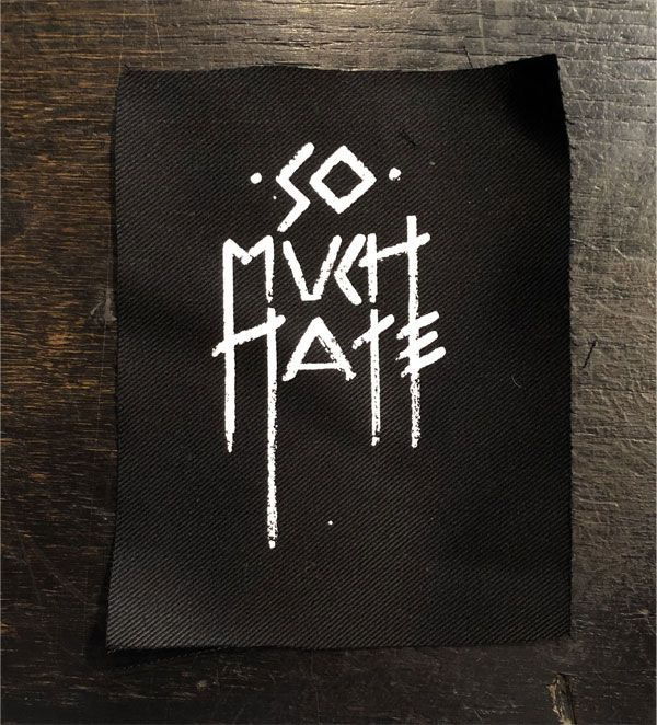 SO MUCH HATE PATCH LOGO