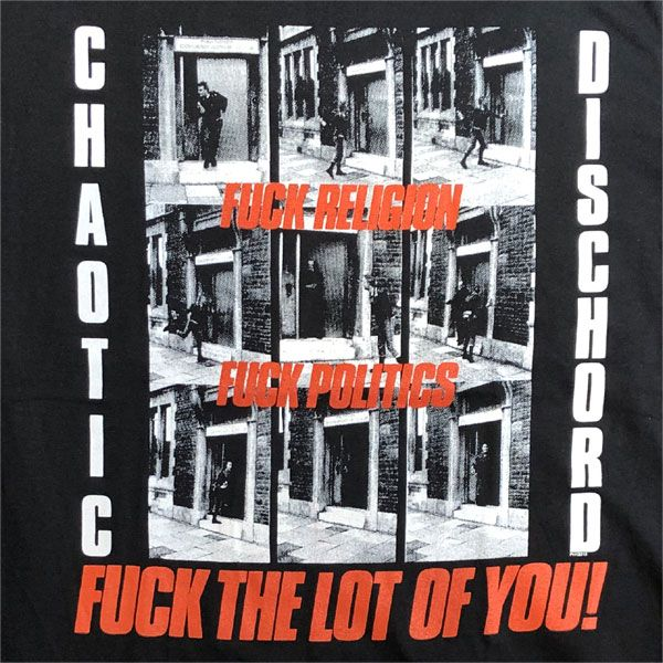 CHAOTIC DISCHORD Tシャツ FUCK THE LOT OF YOU! オフィシャル!!!!