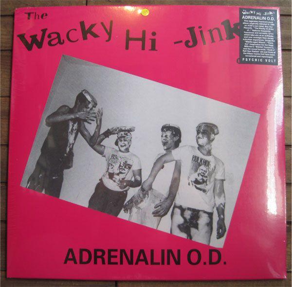 "ADRENALIN O.D. 12"" LP WACKY HI-JINKS"