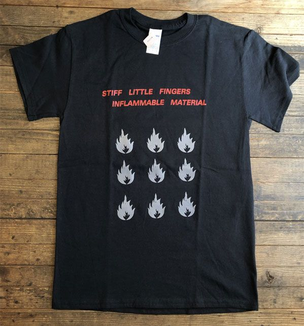 B品! STIFF LITTLE FINGERS Tシャツ INFLAMMABLE MATERIAL