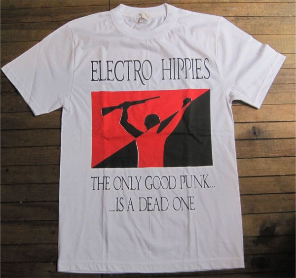 ELECTRO HIPPIES Tシャツ ONLY GOOD PUNK2