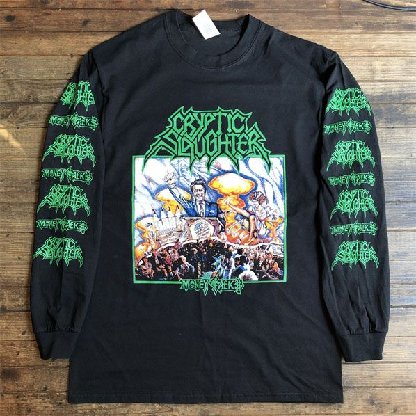 CRYPTIC SLAUGHTER LONGSLEEVE Tシャツ MONEY TALKS オフィシャル!