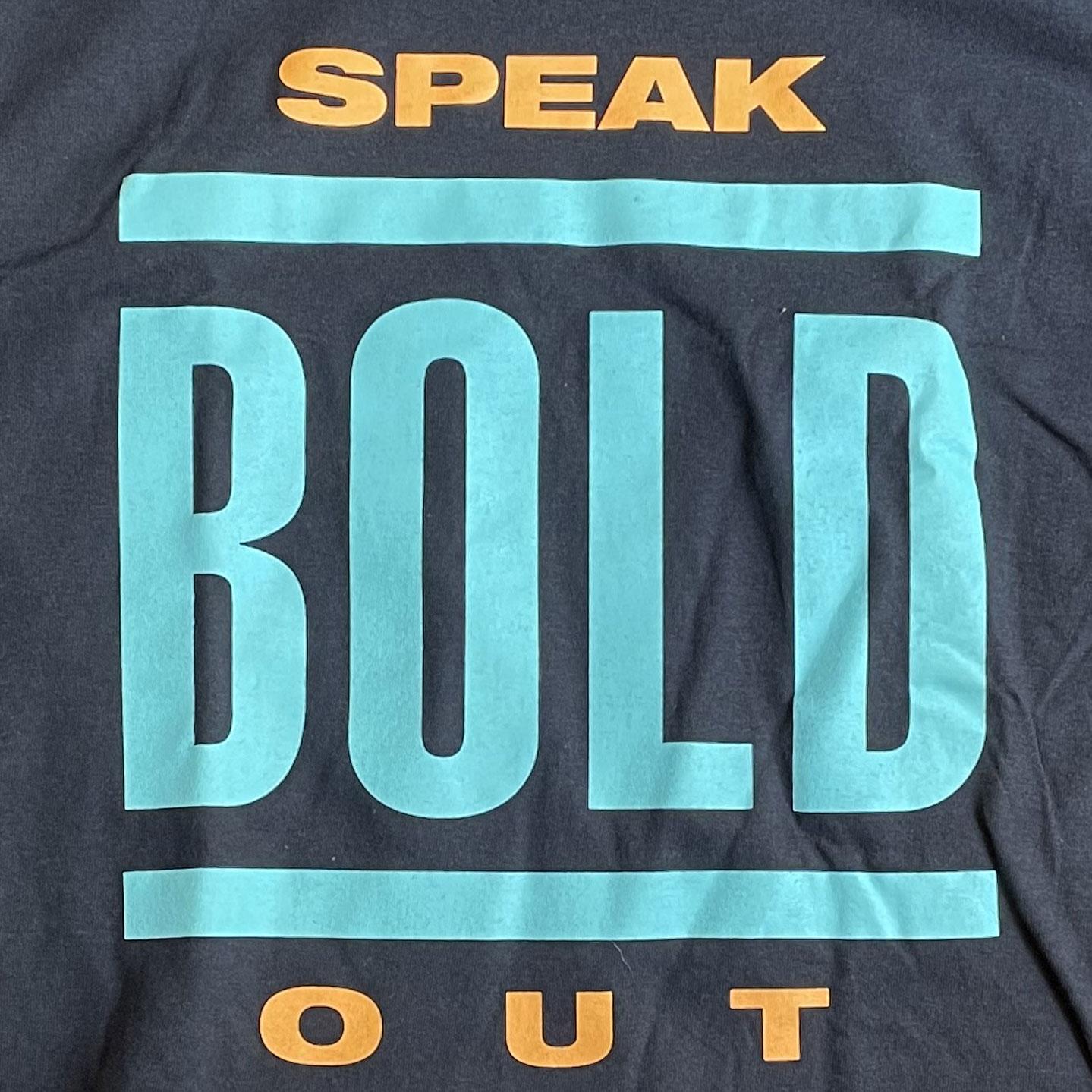 BOLD ロングスリーブTシャツ SPEAK OUT