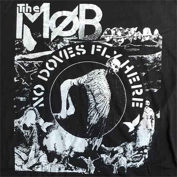 THE MOB Tシャツ No Doves Fly Here オフィシャル!