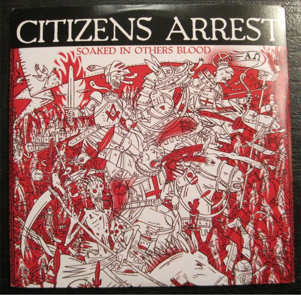 """CITIZENS ARREST 7""""EP SOAKED IN OTHERS BLOOD"""