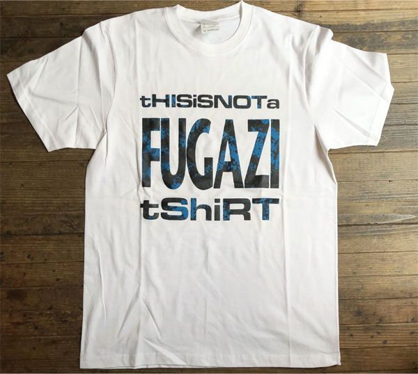 FUGAZI Tシャツ This is not a FUGAZI t-shrts