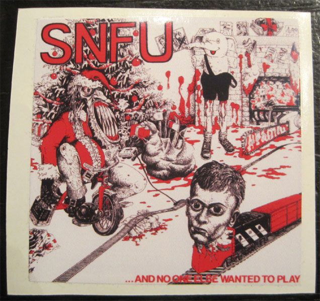 S.N.F.U ステッカー ...And No One Else Wanted to Play 2
