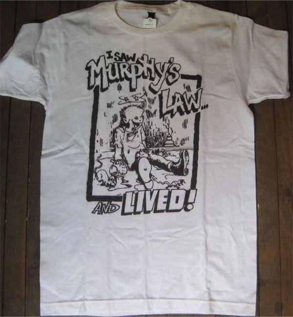 MURPHY'S LAW Tシャツ I SAW MURPHY'S LAW