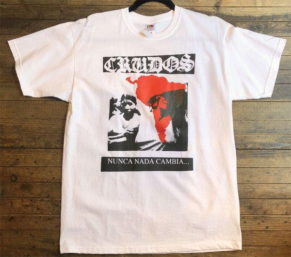 LOS CRUDOS Tシャツ NUNCA NADA CAMBIA...