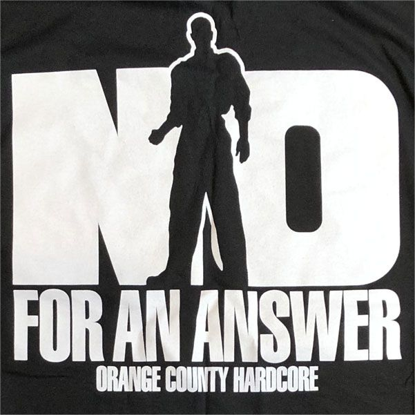NO FOR AN ANSWER ロンT O.C オフィシャル