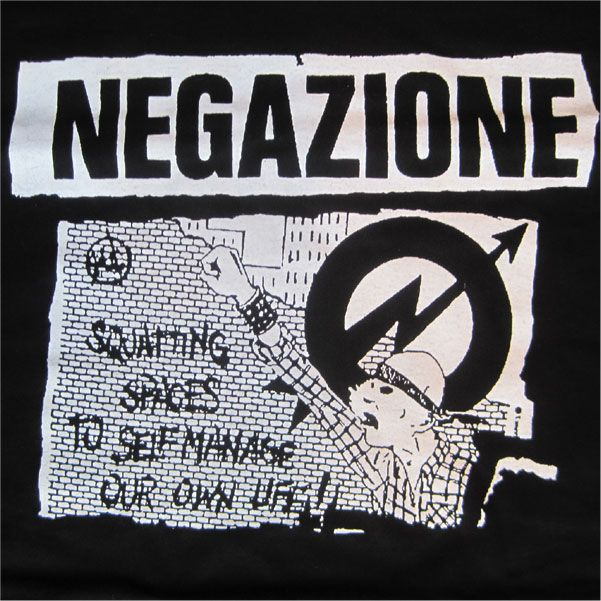 NEGAZIONE Tシャツ squatting space to self manage our own life!