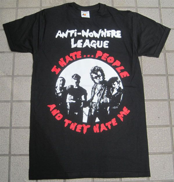 ANTI-NOWHERE LEAGUE Tシャツ I HATE...PEOPLE