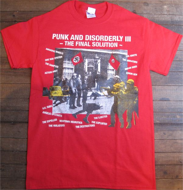 Punk And Disorderly III Tシャツ The Final Solution