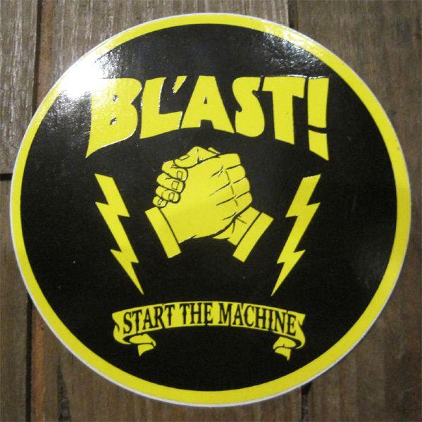 BL'AST! ステッカー START THE MACHINE