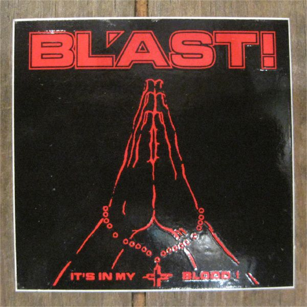 BL'AST! ステッカー IT'S IN MY BLOOD