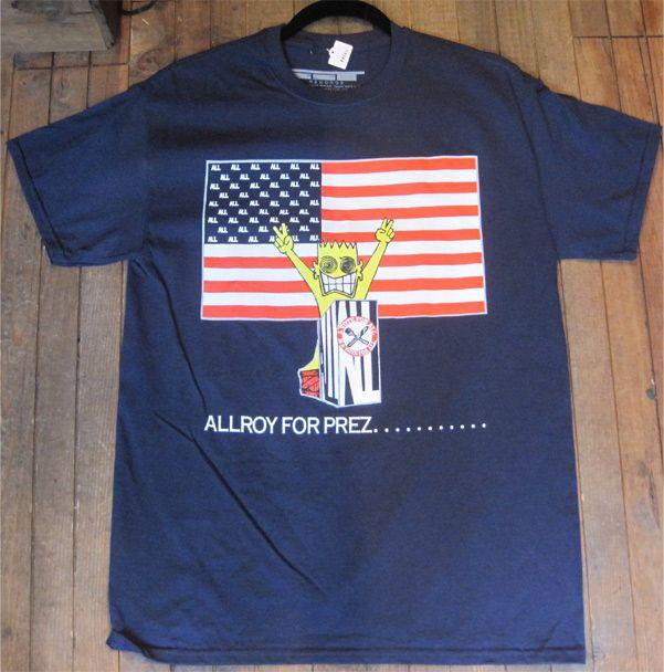 ALL Tシャツ ALLROY FOR PREZ.......