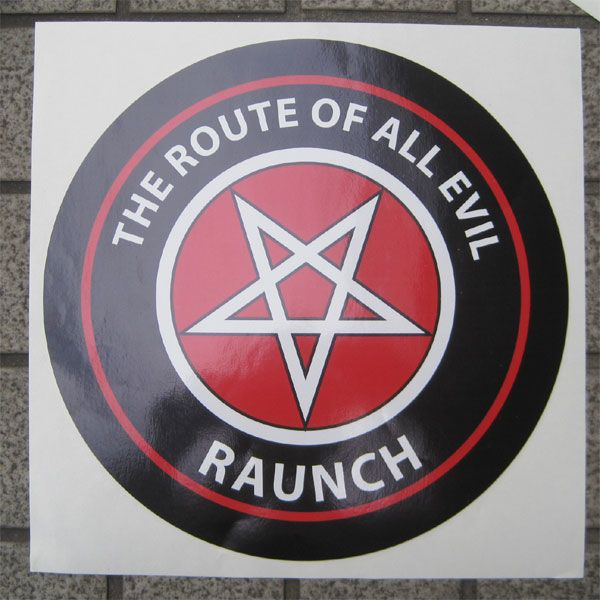 RAUNCH RECORDS BIGステッカー THE ROUTE OF ALL EVIL