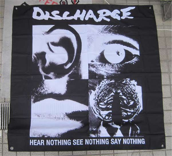 DISCHARGE FLAG HEAR NOTHING SEE NOTHING SAY NOTHING