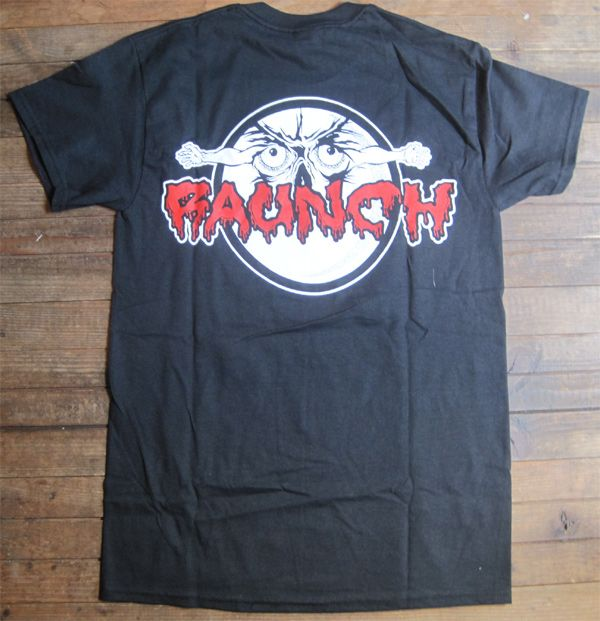 RAUNCH RECORDS Tシャツ A FUCKED UP PLACE 2