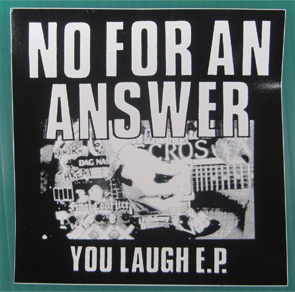 NO FOR AN ANSWER ステッカー YOU LAUGH E.P.