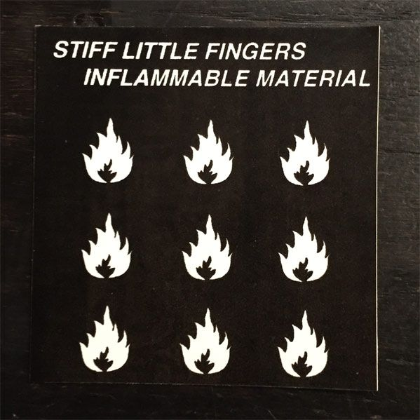 STIFF LITTLE FINGERS ステッカー INFLAMMABLE
