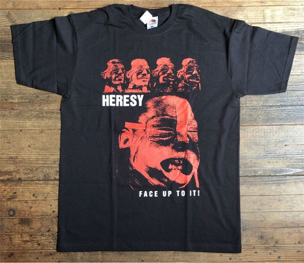 HERESY Tシャツ FACE UP TO IT!