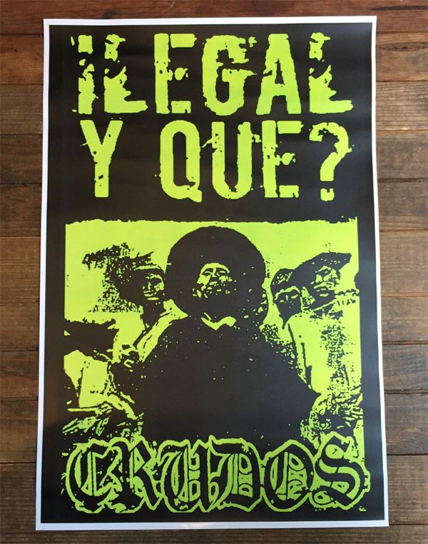 LOS CRUDOS ポスター ILEGAL Y QUE?