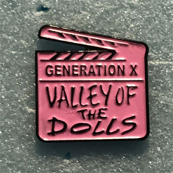 GENERATION X ピンバッジ Valley Of The Dolls
