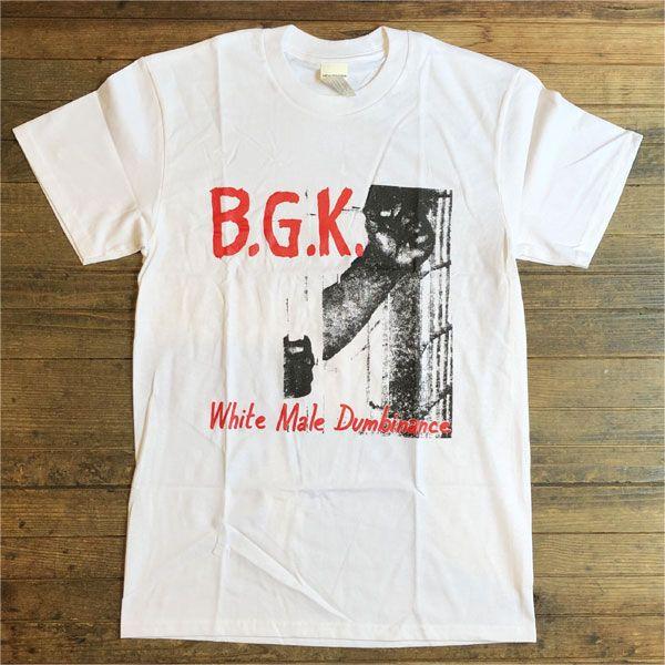 B.G.K. Tシャツ White Male Dumbinance