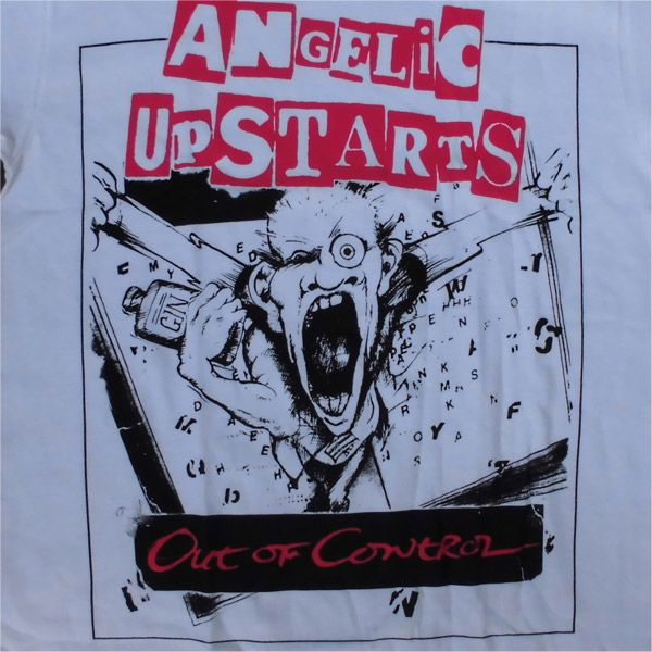 ANGELIC UPSTARTS Tシャツ Out Of Control