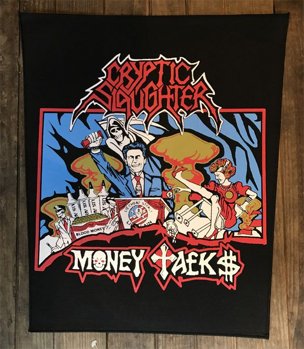 CRYPTIC SLAUGHTER BACKPATCH MONEY TALKS