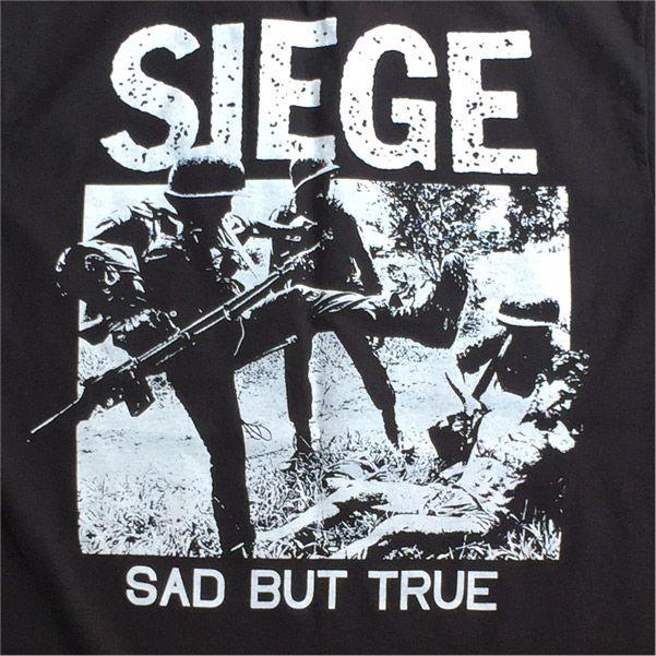 SIEGE Tシャツ SAD BUT TRUE 2