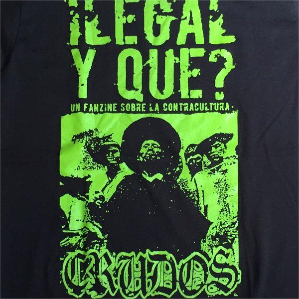 LOS CRUDOS Tシャツ ILEGAL Y QUE?
