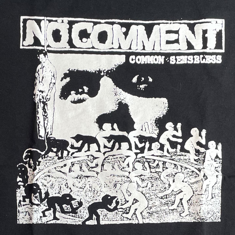 NO COMMENT Tシャツ COMMON SENSELESS