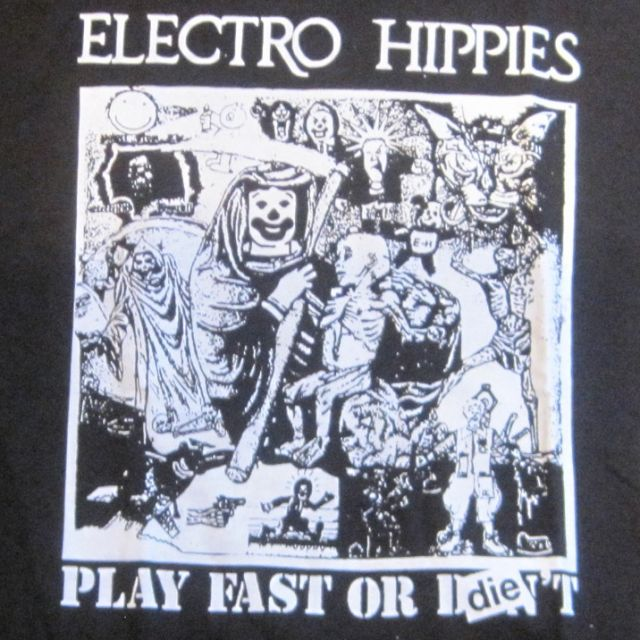 ELECTRO HIPPIES Tシャツ PLAY FAST OR DIE 両面プリント