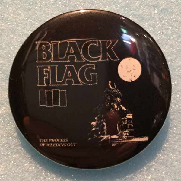 BLACK FLAG バッジ THE PROCESS OF WEEDING OUT