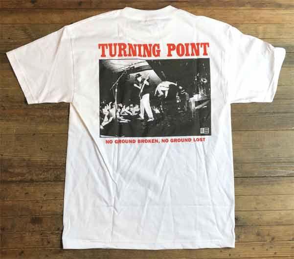 TURNING POINT Tシャツ NO GROUND BROKEN,NO GROUND LOST