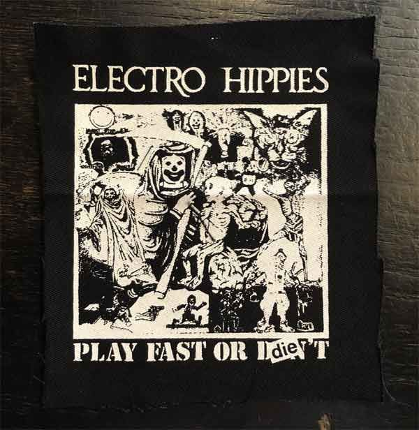 ELECTRO HIPPIES PATCH PLAY FAST